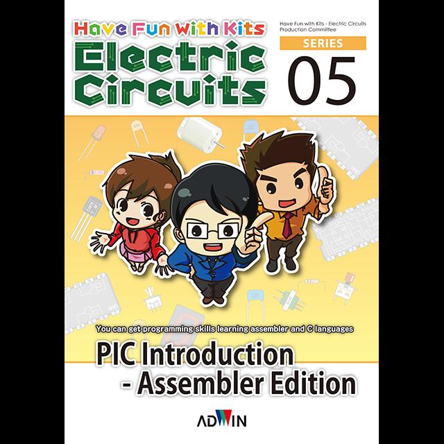 キットで遊ぼう電子回路シリーズ05:PIC入門アセンブラ編 英語版 / 実習キット+CD